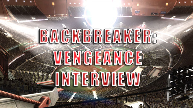 Backbreaker: Vengeance Interview with Natural Motion Games