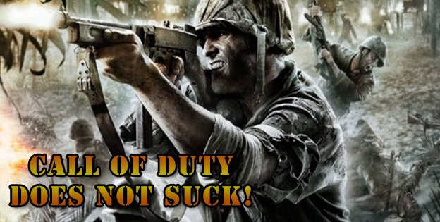 Call Of Duty Does Not Suck!