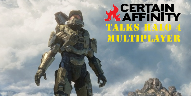 Certain Affinity Talks Halo 4 Multiplayer