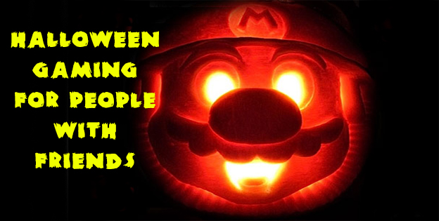 Halloween Gaming For People With Friends