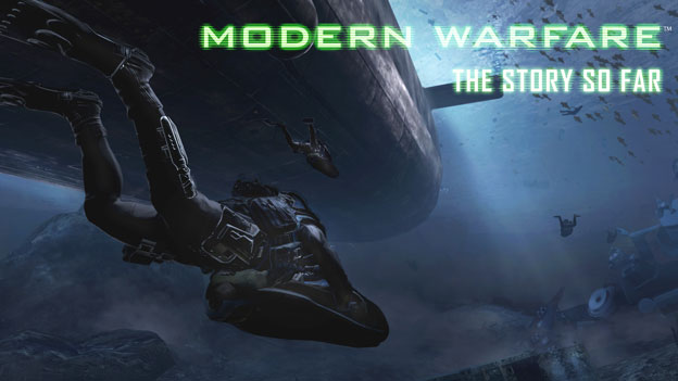 Modern Warfare – The Story So Far