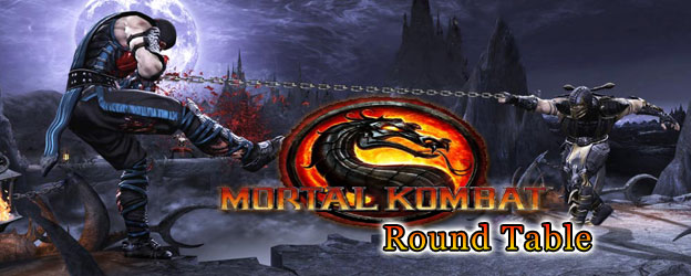 Mortal Kombat Round Table