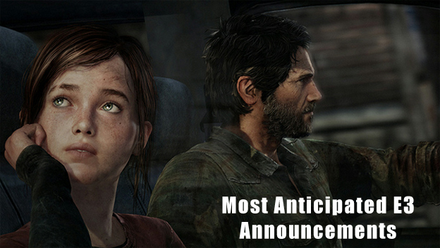Most Anticipated E3 Announcements