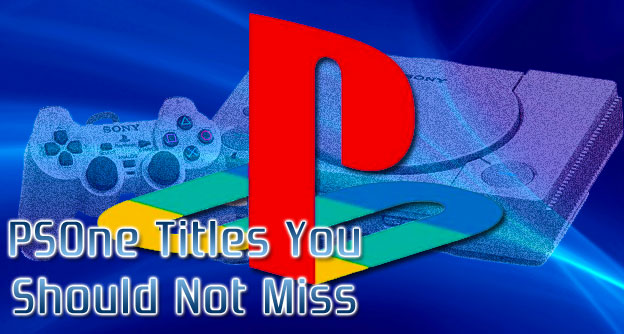 PSOne Titles You Should Not Miss