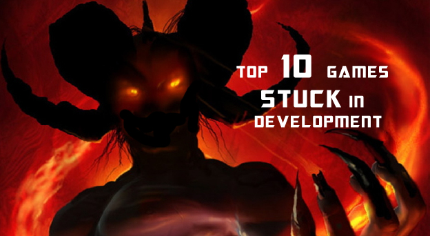 Top 10 Games Still Stuck In Development Hell