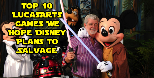 Top 10 LucasArts Games We Hope Disney Plans To Salvage