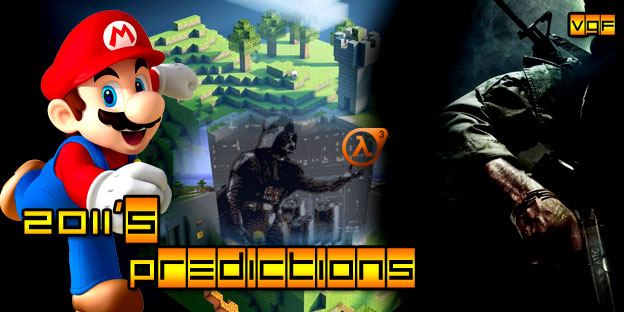 Video Game Foresight - 2011's Predictions: Nintendo, Minecraft, Half-Life 3, and Black Ops 2