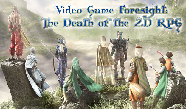 Video Game Foresight - The Decline of the 2D RPG