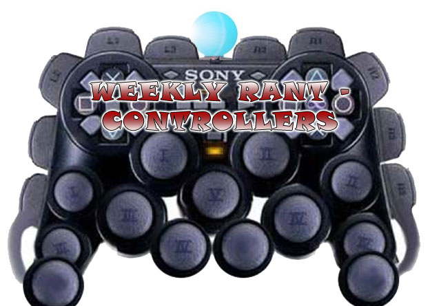 Weekly Rant - Controllers