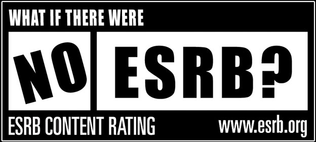 What If There Were No ESRB?