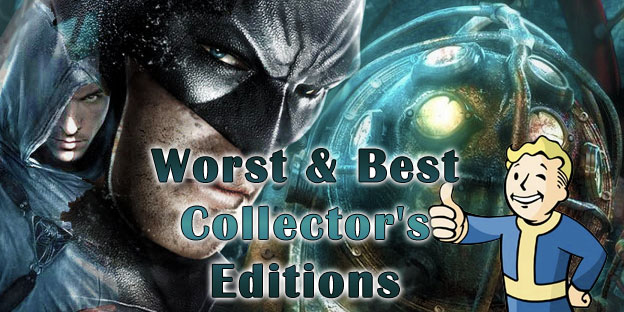 Worst & Best Collector's Editions