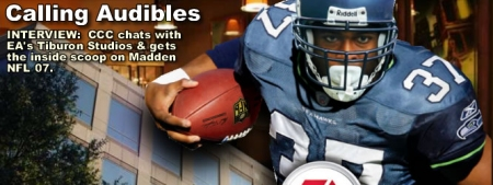 CCC Interview with EA's Tiburon  Madden NFL 07 team