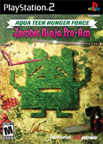 Aqua Teen Hunger Force: Zombie Ninja Pro Am box art