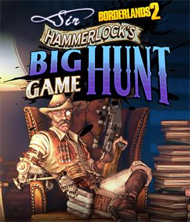 Borderlands 2: Sir Hammerlock's Big Game Hunt Box Art